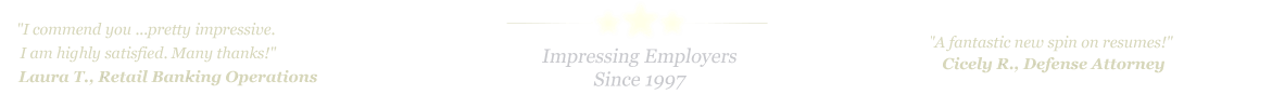 Frisco Resume Service... IMPRESSING EMPLOYERS SINCE 1997!
